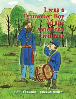 I was a Drummer Boy in the American Civil War